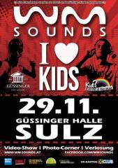 "WM Sounds ""I love Kids"" | christmas party for a good reason, 7540 Sulz im Burgenland (Bgl.), 29.11.2014, 21:00 Uhr"