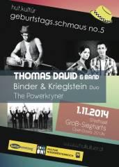 Geburtstags.Schmaus 2014 mit Thomas David, 3812 Groß-Siegharts (NÖ), 01.11.2014, 20:00 Uhr