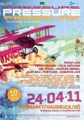 """Pressure festival """"10 Years"""", 4720 Neumarkt im Hausruckkreis (OÖ), 24.04.2011, 20:00 Uhr"""