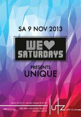 We love Saturdays pres. Unique, 1060 Wien  6. (Wien), 09.11.2013, 22:00 Uhr