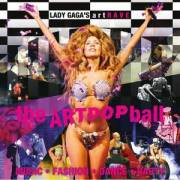 Lady Gaga - the ARTPOP ball, 1150 Wien 15. (Wien), 02.11.2014, 19:30 Uhr