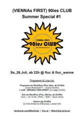 90ies Club: Summer Special #1, 1020 Wien  2. (Wien), 26.07.2014, 22:00 Uhr