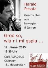 Harald Pesata - Grod so, wia r i mi gspia , 1150 Wien 15. (Wien), 19.01.2015, 19:30 Uhr