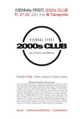 (VIENNAs FIRST) 2000s Club, 1050 Wien  5. (Wien), 27.02.2015, 22:00 Uhr