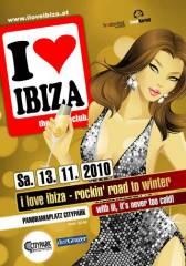 I love Ibiza, 8020 Graz  5. (Stmk.), 13.11.2010, 22:00 Uhr