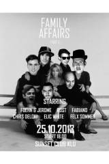 Family Affairs - part two - [at] Sunset Beach Club, 9020 Klagenfurt  1. (Ktn.), 25.10.2013, 18:00 Uhr