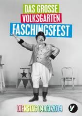 Das große Volksgarten Faschingsfest, 1010 Wien  1. (Wien), 04.03.2014, 23:00 Uhr
