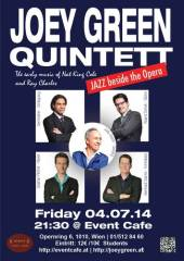 Jazz beside the opera with The Joey Green Quintett, 1010 Wien  1. (Wien), 04.07.2014, 21:30 Uhr