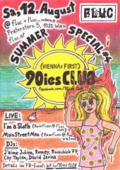 90ies Club: Summer Special #4!, 1020 Wien,Leopoldstadt (Wien), 12.08.2017, 22:00 Uhr