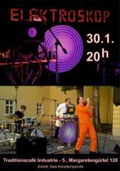 Elektroskop im Industrie!, 1050 Wien  5. (Wien), 30.01.2015, 20:00 Uhr