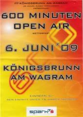600 Minuten Open-Air, 3462 Königsbrunn am Wagram (NÖ), 06.06.2009, 20:00 Uhr