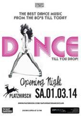 Dance till you drop!, 1010 Wien  1. (Wien), 01.03.2014, 22:00 Uhr