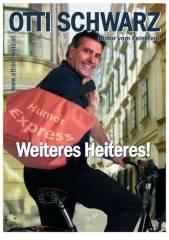 """Otti Schwarz - """"Weiteres Heiteres!"""", 1220 Wien 22. (Wien), 15.12.2014, 19:30 Uhr"""