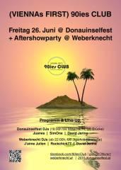 90ies Club @ Donauinselfest   Aftershowparty @ Weberknecht!, 1210 Wien,Floridsdorf (Wien), 26.06.2015, 18:00 Uhr