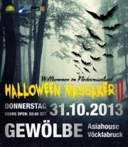 Halloween MAssaker II, 4840 Vöcklabruck (OÖ), 31.10.2013, 22:00 Uhr