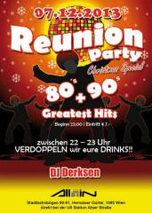 Reunion - Party | 80's, 90's + Greatest Hits | X - Mas Special, 1090 Wien  9. (Wien), 07.12.2013, 22:00 Uhr