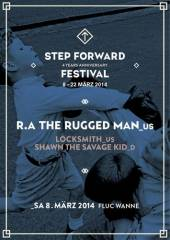Step Forward X R.A The Rugged Man (US), 1020 Wien  2. (Wien), 08.03.2014, 22:00 Uhr