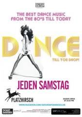 Dance till you drop!, 1010 Wien  1. (Wien), 15.03.2014, 22:00 Uhr