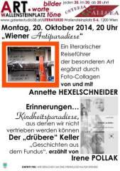 """""""Wiener Antiparadiese"""" von Annette Hexelschneider und """"Kindheitsparadiese"""" von Irene Pollak  in Wor, 1200 Wien 20. (Wien), 20.10.2014, 20:00 Uhr"""