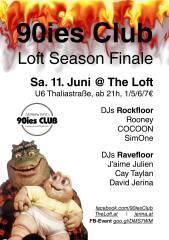 90ies Club: Loft Season Finale!, 1160 Wien,Ottakring (Wien), 11.06.2016, 21:00 Uhr