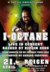 I-Octane (JAM) & Riddim 2000, 1140 Wien 14. (Wien), 21.04.2014, 21:00 Uhr