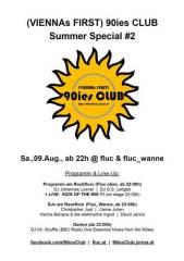 90ies Club: Summer Special #2, 1020 Wien  2. (Wien), 09.08.2014, 22:00 Uhr