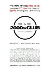 (VIENNAs FIRST) 2000s Club, 1080 Wien  8. (Wien), 27.11.2014, 21:00 Uhr