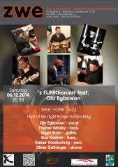 's FUNKtioniert feat. Ola Egbowon, 1020 Wien,Leopoldstadt (Wien), 06.12.2014, 20:00 Uhr