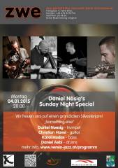 Daniel Nösig's Sunday night special, 1020 Wien,Leopoldstadt (Wien), 04.01.2015, 20:00 Uhr