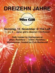 Dreizehn Jahre 90ies Club!, 1160 Wien,Ottakring (Wien), 12.11.2016, 21:00 Uhr