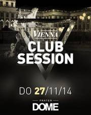 Vienna Club Session, 1020 Wien  2. (Wien), 27.11.2014, 22:00 Uhr