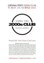 (VIENNAs FIRST) 2000s Club, 1020 Wien  2. (Wien), 30.01.2015, 22:00 Uhr