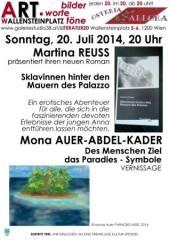 """Mona Auer-Abdel-Kader und Martina Reuss - """"Paradiesisches"""" aus zwei verschiedenen Blickwinkeln in Ma, 1200 Wien 20. (Wien), 17.08.2014, 11:30 Uhr"""