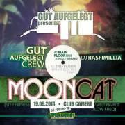 Gut Aufgelegt pres. Mooncat / ESP // Jungle / DNB / Raggatek / Dub / HipHop / Trap / Electro Breaks, 1070 Wien  7. (Wien), 19.09.2014, 23:00 Uhr