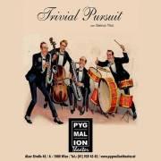 Trivial Pursuit von Geirun Tino, 1080 Wien  8. (Wien), 12.12.2014, 20:00 Uhr