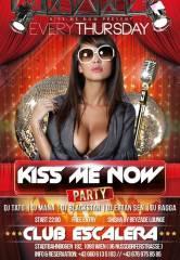 Kiss me Now Party Every Thursday @ Club Escalera, 1090 Wien  9. (Wien), 29.01.2015, 22:00 Uhr