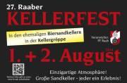 Kellerfest Raab, 4760 Raab (OÖ), 01.08.2014, 20:00 Uhr