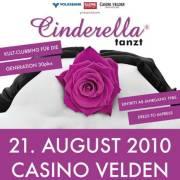 Cinderella tanzt - Casino Velden, 9220 Velden am Wörther See (Ktn.), 21.08.2010, 21:00 Uhr