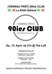 90ies Club: La Notte Italiana!, 1160 Wien 16. (Wien), 12.04.2014, 21:00 Uhr