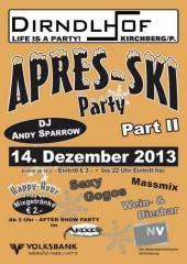 Apres Ski Party Part II, 3204 Kirchberg an der Pielach (NÖ), 14.12.2013, 21:00 Uhr