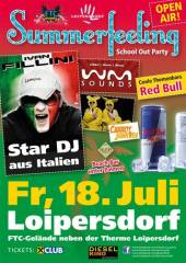 Summerfeeling School Out Party Loipersdorf, 8282 Loipersdorf bei Fürstenfeld (Stmk.), 18.07.2014, 20:00 Uhr