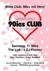90ies Club: März mit Herz!, 1160 Wien,Ottakring (Wien), 11.03.2017, 21:00 Uhr