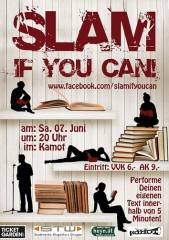 Slam, if you can! @Jazzkeller Kamot, 9020 Klagenfurt  1. (Ktn.), 07.06.2014, 20:00 Uhr