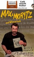 Max & Moritz auf Wienerisch  Buchpräsentation & Lesung, 1050 Wien  5. (Wien), 07.06.2014, 20:00 Uhr