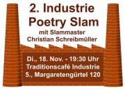 2. Industrie Poetry Slam, 1050 Wien  5. (Wien), 18.11.2014, 20:00 Uhr