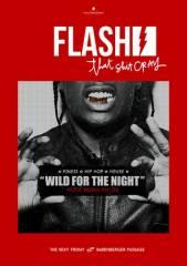 Flash - Wild for the Night | High Class Hip Hop und House, 1010 Wien  1. (Wien), 11.04.2014, 23:00 Uhr
