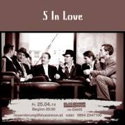 5 In Love, 1210 Wien 21. (Wien), 25.04.2014, 20:30 Uhr