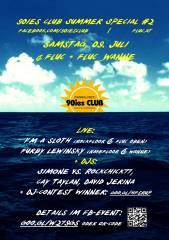 90ies Club: Summer Special #2!, 1020 Wien,Leopoldstadt (Wien), 09.07.2016, 22:00 Uhr