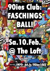 90ies Club: FASCHINGSBALL!, 1160 Wien,Ottakring (Wien), 10.02.2018, 21:00 Uhr