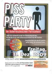 Pissparty, 8020 Graz,17.Bez.:Puntigam (Stmk.), 11.12.2009, 21:00 Uhr